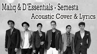 Video Semesta - Maliq & D'Essentials Cover dan Lirik download MP3, 3GP, MP4, WEBM, AVI, FLV Maret 2018