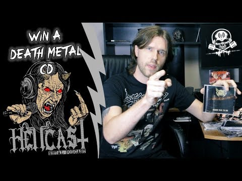 HELLCAST | Metal Podcast is the only show offering you a chance to win Death Metal!