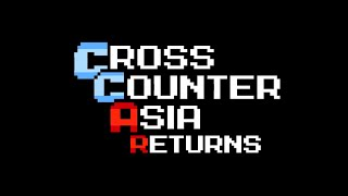 Cross Counter Asia RETURNS!!  feat. Zhi, Xian, and INFILTRATION!!!  Coming Friday 11/20