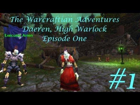 Daeren the Warlock - Episode One