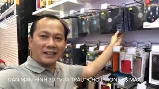 Khui hộp và dùng thử miếng dán màn hình cường lực 3D