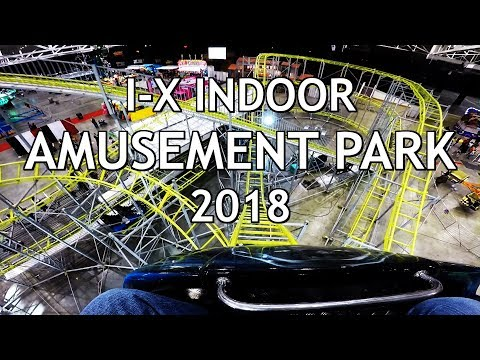 I-X Indoor Amusement Park 2018