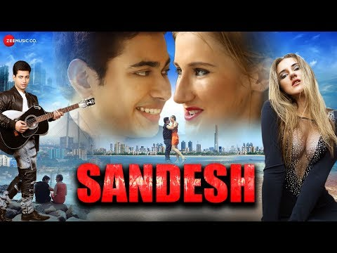 Sandesh - Official Music Video | Anusheel Chakraborty & Oksana Sidorova | Kapil. T | Manoj Maheshwar