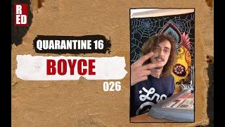 Quarantine 16 - Boyce [026]