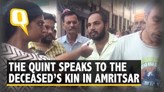 Amritsar Train Accident: The Quint Speaks to The Kin of The Deceased | The Quint