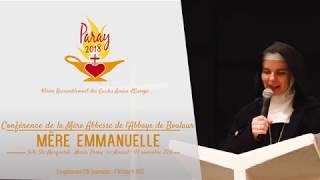 Paray 2018 - Conférence de Mère Emmanuelle