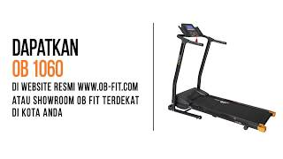 OB Fit OB-1060 New Electric Treadmill with Ergonomic Design Home Use Low Watt Low Price FREE ONGKIR JABODETABEK