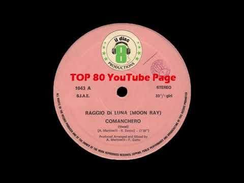 Raggio Di Luna (Moon Ray) - Comanchero (Vocal Extended Version)