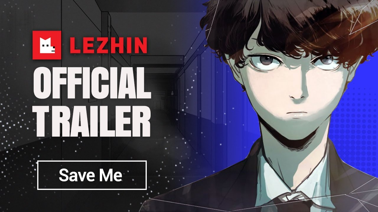 [OFFICIAL Trailer] Save Me - Lezhin Comics