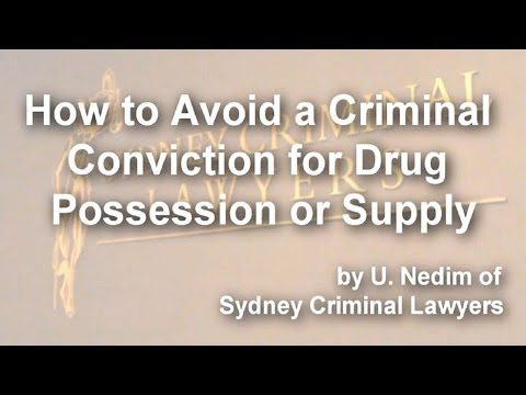 How to avoid a Criminal Conviction for Drug Possession or Supply