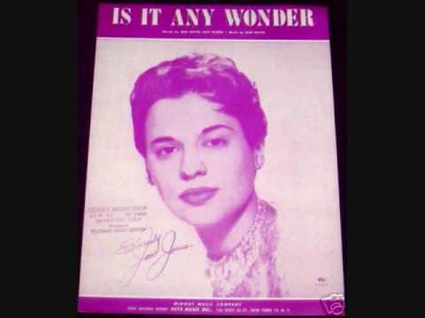 Joni James - Is It Any Wonder (1953)