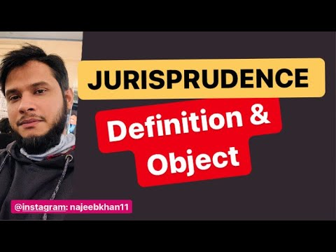Jurisprudence Definitions & Object: Chapter 1