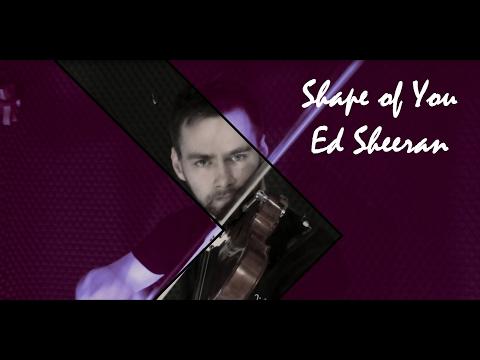 Ed Sheeran - Shape of You (Violin Cover) + SOLO & Free Sheet Music