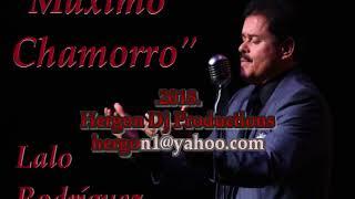 Lalo Rodriguez - Maximo Chamorro (karaoke)[Con Voz Original]