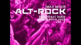Imaji Musik Alt - Rock, Vol.1 - Kompilasi Indie Alternative Rock Indonesia
