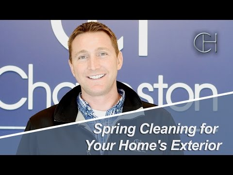 Charleston Homes: How to Maintain Your Home's Exterior this Spring