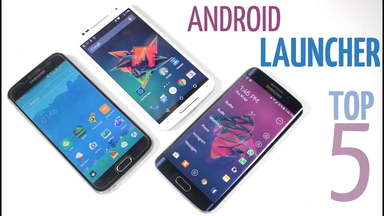 Phone Best Android Phone Launchers top 5 best android launchers youtube