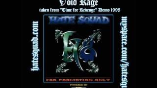 HATE SQUAD - Void Rage (Time for Revenge - demo 1998)