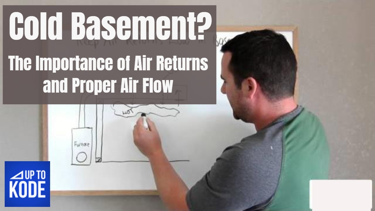 Basement Idea Importance Of Air Returns YouTube - Best flooring for cold basement