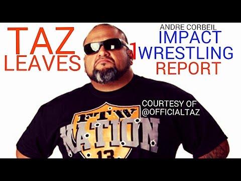 TNA ANNOUNCER TAZ LEAVES IMPACT WRESTLING APRIL 15 2015. 1WRESTLING ANDRE CORBEIL REPORT