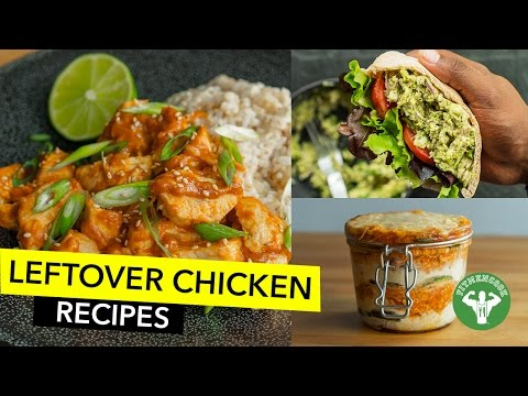 4 Healthy Leftover Chicken Recipes / 4 Recetas Para Usar Pollo Seco