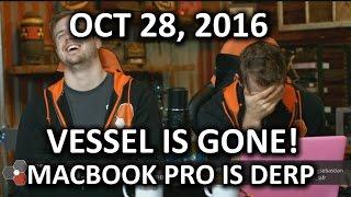 The WAN Show - Vessel is GONE, Vine is GONE, Macbook Pro is Derp! - October 28, 2016