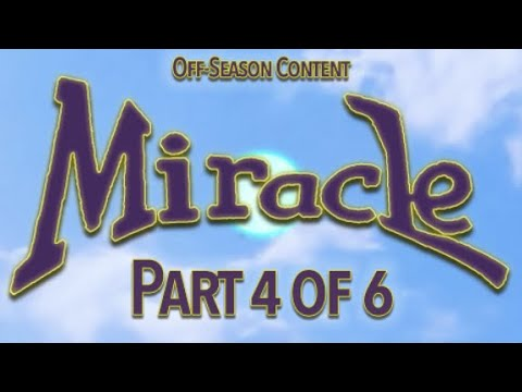 Miracle Gameplay - Ep 4: Whodunnit?