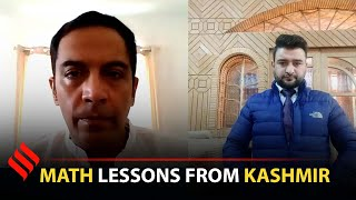 How a math teacher came to the rescue of Kashmiri students during the lockdown