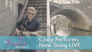 """Cody Performs New Song LIVE"" - The Paradise Series, Ep. 11"
