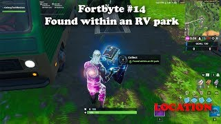 Fortbyte #14 - Found within an RV park LOCATION - Fortnite