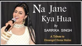 na-jane-kya-huaa-by-sarrika-singh-live-dard-khayyam-sahab-lata
