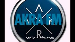 Radyo akra fm Dinle