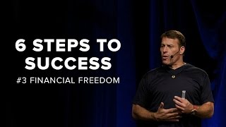 Tony Robbins: Financial Freedom | 6 Steps to Total Success