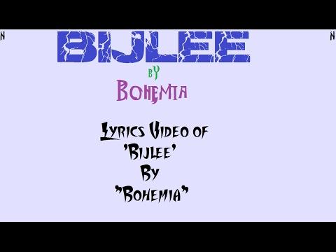BOHEMIA - Lyrics Video of Song 'Bijlee' By