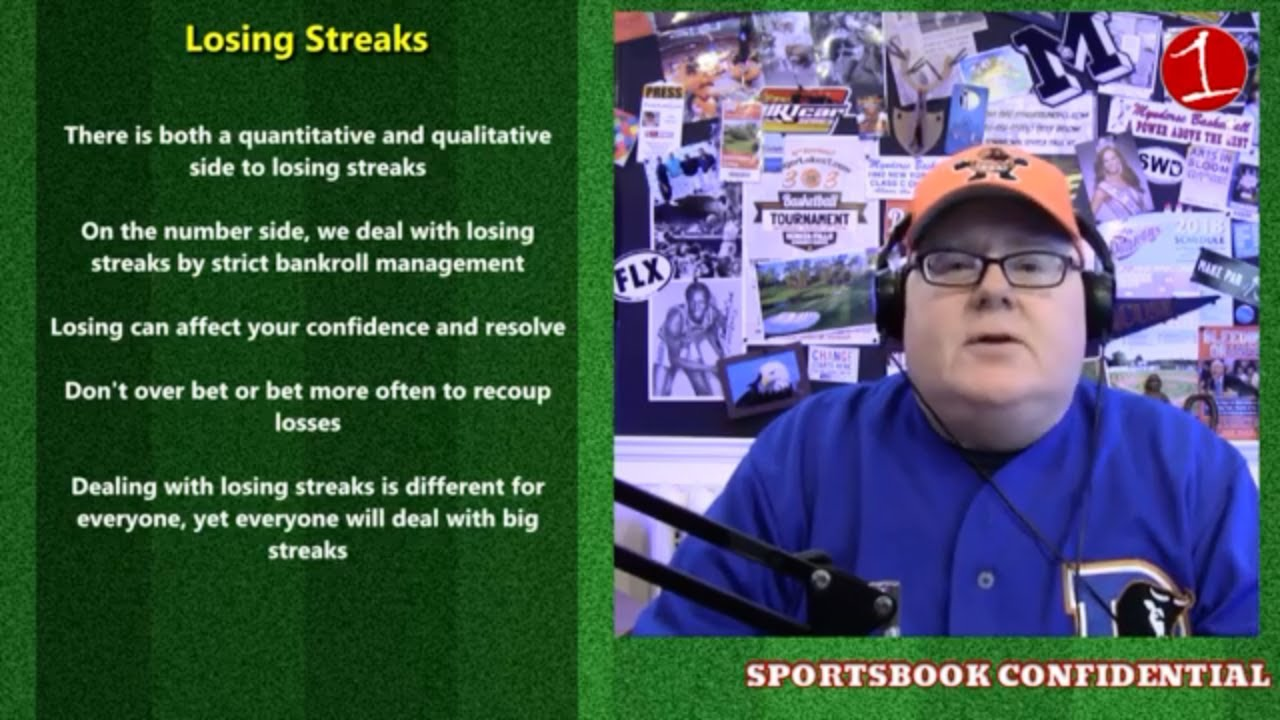 Deal with losing streaks .::. Sportsbook Confidential 10/26/18