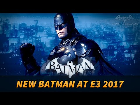 New Batman Game Reveal at E3 2017?