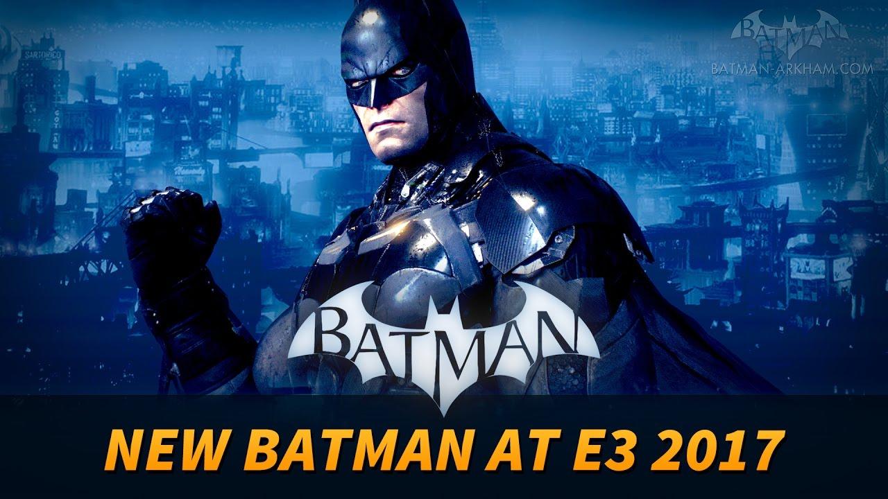 New Batman Game Reveal at E3 2017? - YouTube
