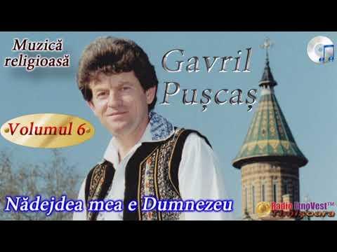 Gavril Puscas - Nadejdea mea e Dumnezeu (volumul 6)