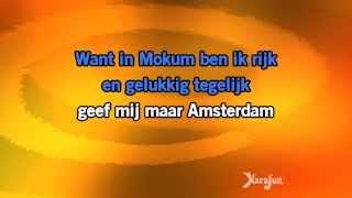 Karaoke Geef mij maar amsterdam - Johnny Jordaan *