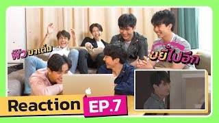 Reaction 2Moons2 The Series EP.7 | Mello Thailand Video