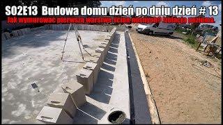 S02E013 - Jak zrobić pierwszą warstwę ścian nośnych?  Budowa domu dzień po dniu #13 #vlogbudowlany