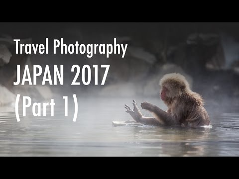 Travel photography in Japan - Part 1 (March 2017)