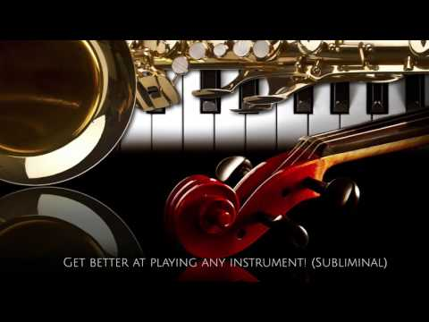 Get better at playing instruments (subliminal)