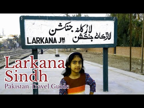 Pakistan travel series Larkana 2 Sindh