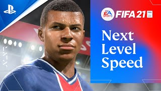 FIFA 21 - Next Level Speed on PlayStation 5 | PS5, PS4