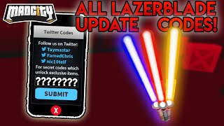 ALL *LAZERBLADE* UPDATE CODES IN ROBLOX MAD CITY!! (2019)