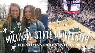 MSU Orientation Vlog 2018   Michigan State University