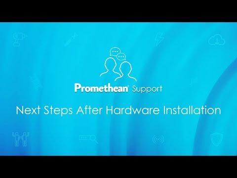 Next Steps After Hardware Installation