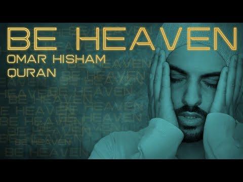 BE HEAVEN: Surah Al Mursalat  سورة المرسلات - القارئ عمر هشام