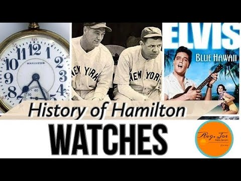 What You Didn't Know - History of The Hamilton Watch Company